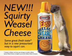""" Cheese Weasel "" … We've been out for awhile but was hoping you would join"