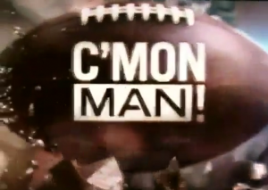 Cmon Man2